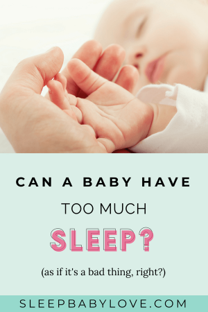 Can A Baby Sleep Too Much? And Is It A Bad Thing? Probably Not! Find Out If Your Baby Is Sleeping Too Much And If It's OK?