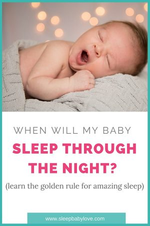 Learn The Golden Rule Of Amazing Sleep, To Help! Until Your Baby Has These Skills, They Will Be Unable To Sleep Through The Night. Click Here To Learn More About Baby Sleep!