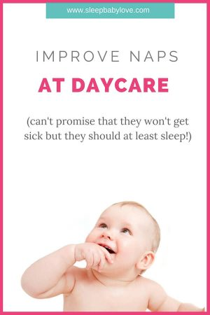 What To Do When Naps Are Really Tough And You Don't Have A Choice But Have Your Baby At Daycare Every Day. Improve Naps At Daycare With These Tips! Repin To Save For Later!