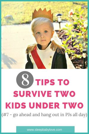 Survive Two Kids Under 2 Years Old....
