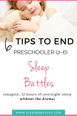 Preschooler Sleep Made Easy:  Tips To End Sleep Battles