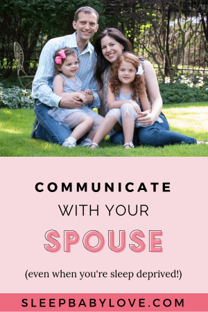 Communication Is One Of The Secrets To A Happy, Healthy Relationship. Communicating With Your Spouse When You're Both Sleep Deprived Can Be A Challenge. Click Through To Learn My Top 5 Tips For Communicating With Your Spouse (effectively) Even When You're Tired And Stressed! Parenting Tips | Marriage Tips | Baby Sleep | Newborn Sleep #sleepbabylove #parenting #newmom #newborn #baby