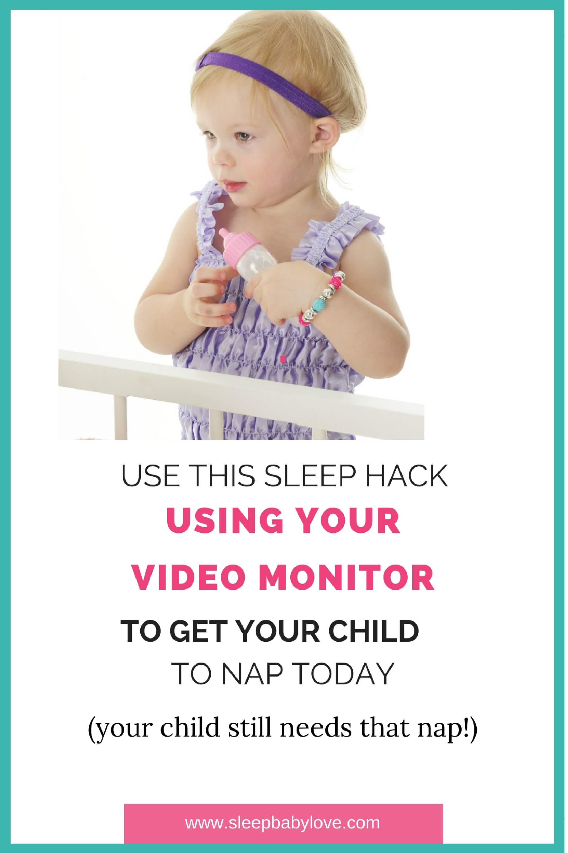 How To Get Children To Nap:  The Monitor Hack You Need To Try Right Away