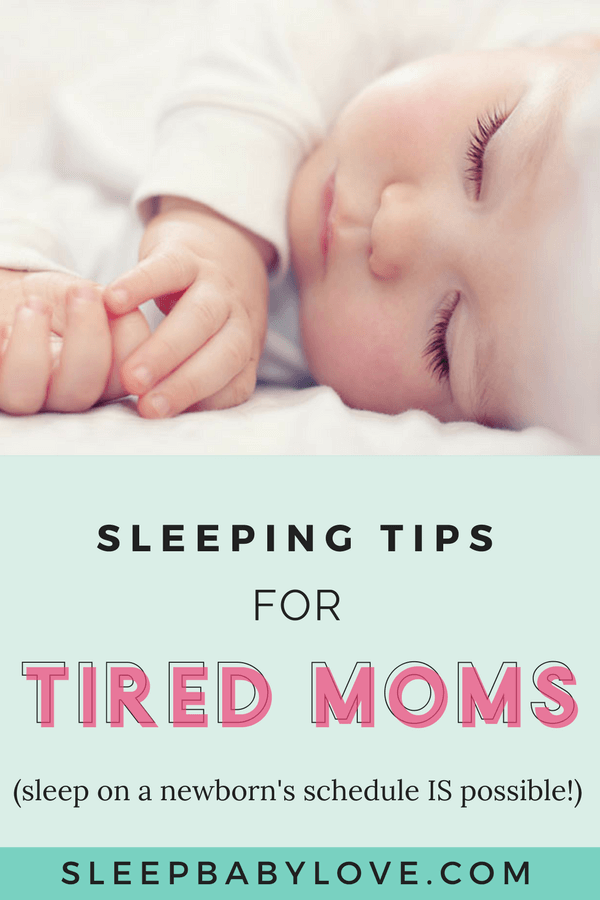 Sleeping Tips For A Mom On A Newborn's Schedule