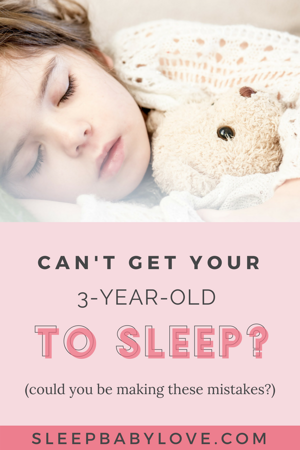 Your 3-Year-Old Won't Sleep?  Are You Making Any Of These Mistakes?