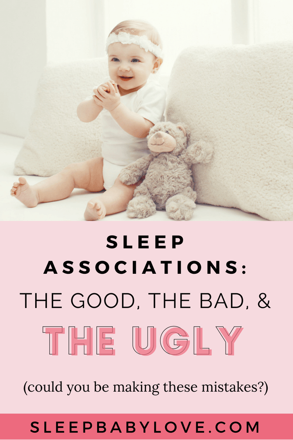 Baby Sleep Associations: The Good, The Bad, And The Ugly