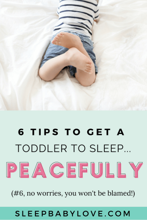 Get A Toddler To Sleep! These Tips Will Help Your Preschooler And Toddler Have The Ability To Understand What's Going On So You Can All Go To Bed Peacefully! Click Here Or Pin For Later!