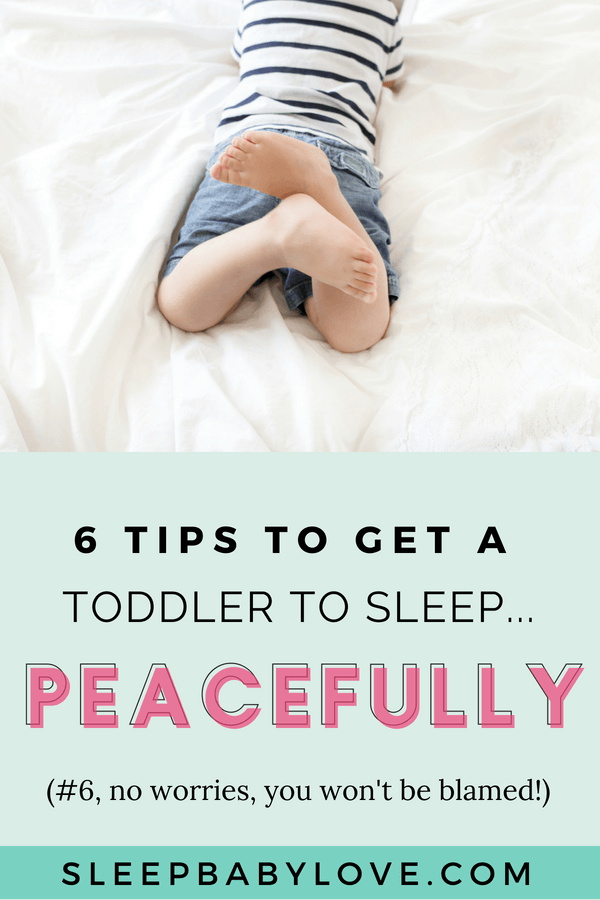 6 Tips To Get A Toddler To Sleep (And Have A Peaceful Bedtime Routine)