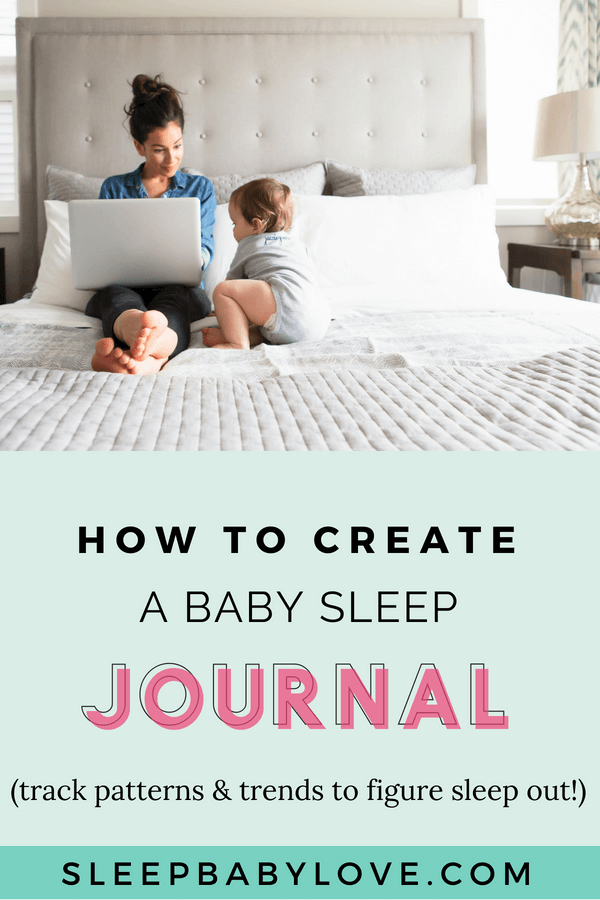 How To Create A Baby Sleep Log – To Uncover Patterns And Trends