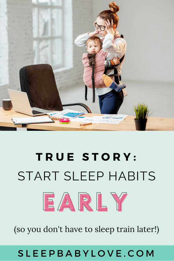 How Good Sleep Habits Start Early (and Proof That You Don't Need To Sleep Train To Have A Great Sleeping Baby)