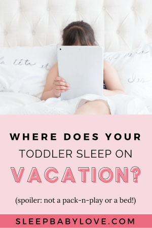 Is Your Toddler A Bit To Handle On Vacations? Do They Refuse To Sleep In The Pack-n-play Or Bed? This One Truck Worked With My Toddler And I Know It Will Help With Yours, Too! Click Through To Learn My Secret On How I Got My Toddler To Sleep On Vacations! Preschool Tips | Preschooler Sleep | Toddler Tips | Toddler Sleep Tips | Family Vacations | Parenting #sleepbabylove #sleeptips #sleep #parenting #preschooler #toddler #familyvacations
