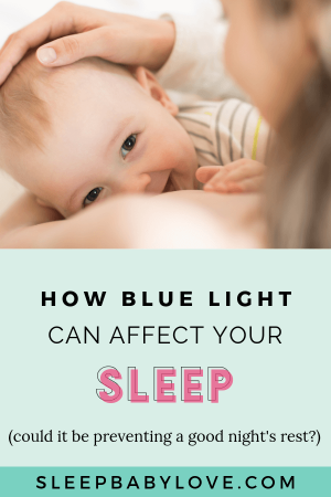 Do You Have Trouble Sleeping At Night? If You Experience Sleepless Nights Or Difficulty Falling Asleep, Blue Light May Be The Culprit. Learn To Reduce The Blue Light Exposure In Your Home With These Easy-to-follow Tips So You And Your Family Can Have A Good Night's Rest! Baby Sleep Tips | How To Get Our Baby To Sleep | Parenting Tips | Toddler Sleep Tips | Preschooler Sleep #sleepbabylove #sleeptips #sleep #parenting #babysleep #toddlersleep
