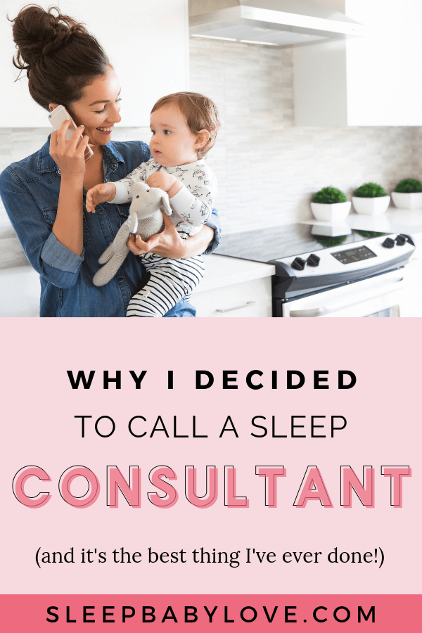 Why I Decided To Call A Sleep Consultant (And It's The Best Thing I've Done)