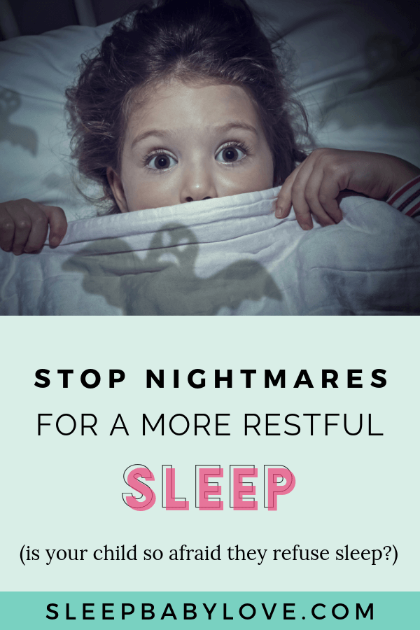 Could Nightmares Be Controlling Your Child's Sleep? Is Your Child So Afraid And Upset That They Refuse To Go Back To Sleep? Here's What You Can Do To Help Your Child Get A More Restful Sleep By Overcoming Nightmares! Parenting Tips | Sleep Tips | Toddler Sleep Tips | Preschooler Sleep Tips | How To Stop Nightmares #sleepbabylove #sleeptips #sleep #parenting #nightmares #toddlersleep