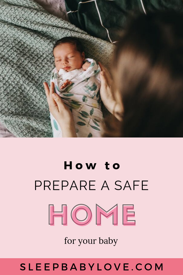 How to Prepare a Safe Home for Your Baby