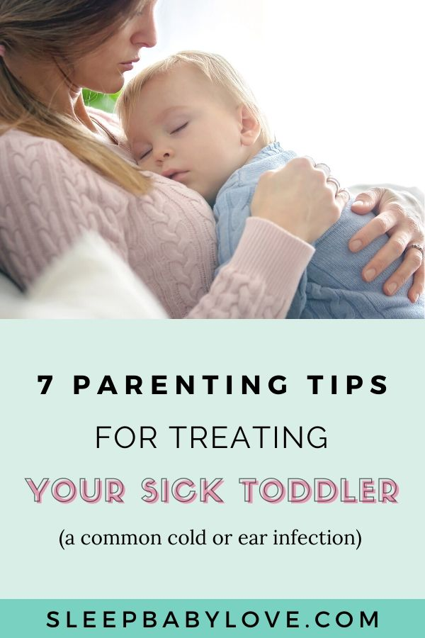 7 Parenting Tips For Treating Your Sick Toddler